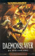 Daemonslayer by William King Warhammer Fantasy book paperback Gotrek Felix (2003)